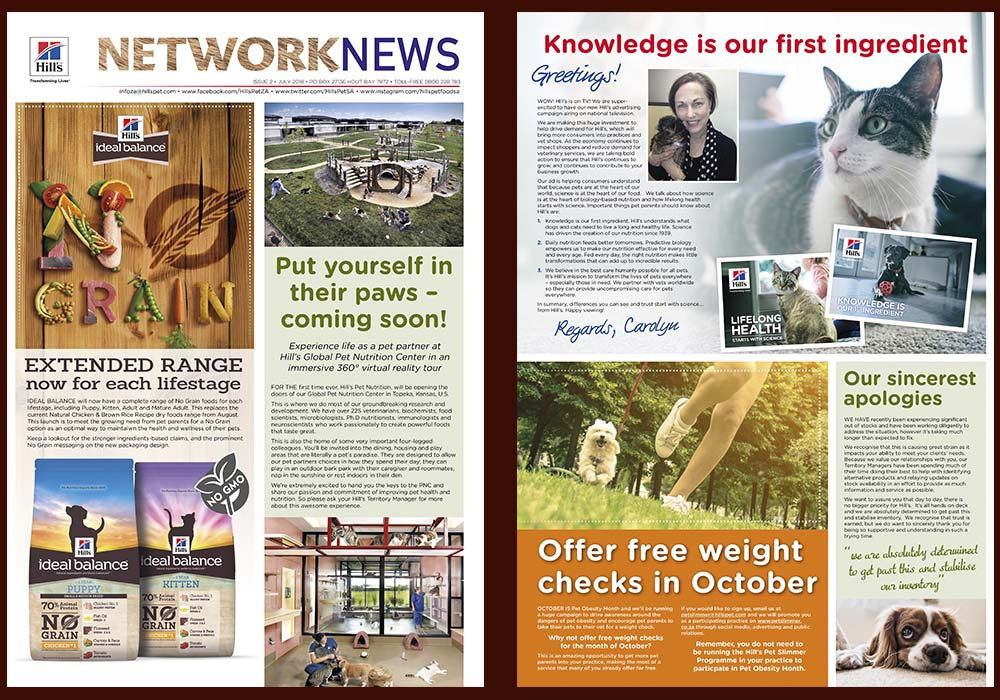 Hill's Network News is a quarterly newsletter we produce for vet practices and pet shops