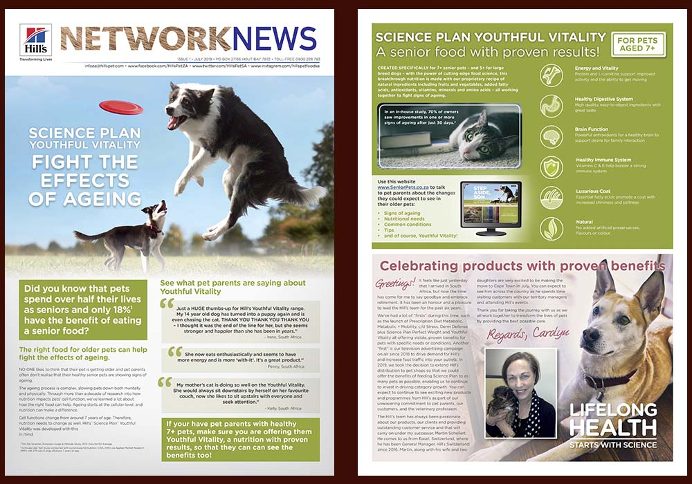 Hill's Network News is a quarterly newsletter we produce for vet practices and pet shops.