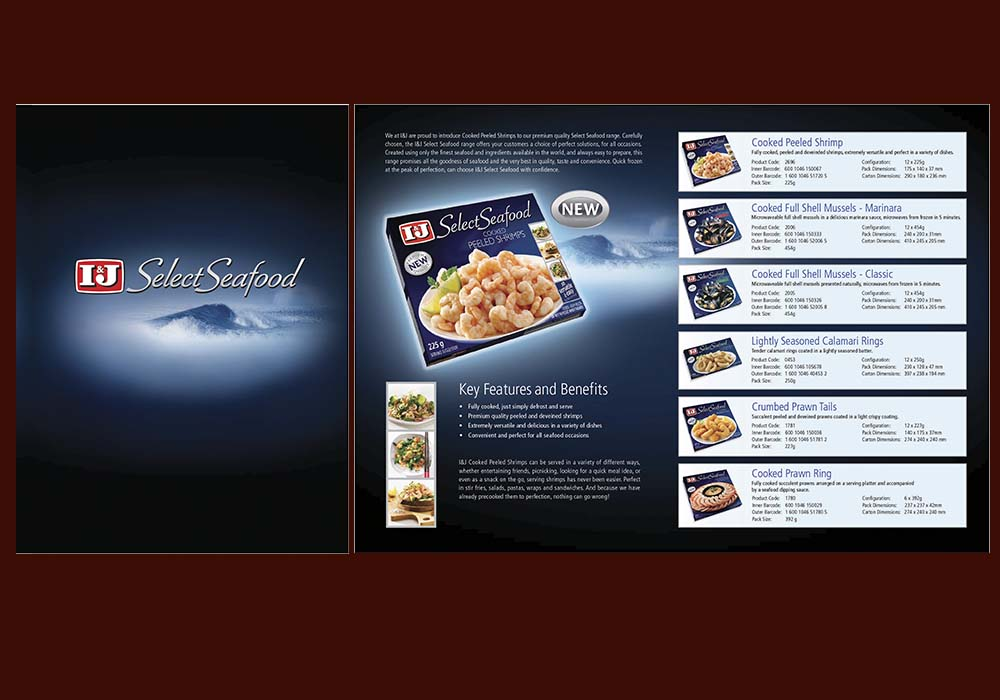 We also helped launch the I&J Select Seafood range
